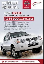 NNT NISSAN-WINTER SPECIAL-GABORONE-VALID TILL WHILE STOCK LASTS